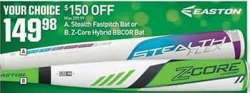 Dicks Sporting Goods Black Friday: Easton Stealth Fastpitch or Z-Core Hybrid BBCOR Bat for $149.98