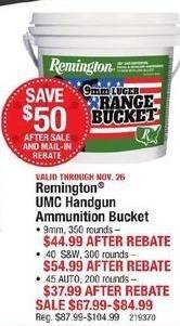 Cabelas Black Friday: Remington UMC 9mm Handgun Ammunition Bucket (350 Rounds) for $44.99 after $30.00 rebate