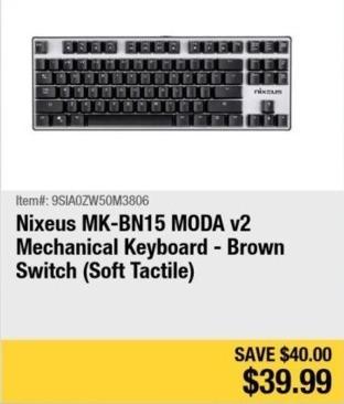 Newegg Black Friday: Nixeus MK-BN15 MODA v2 Mechanical Keyboard (Brown Switch) for $39.99