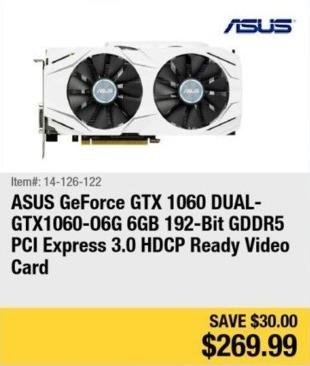 Newegg Black Friday: ASUS GeForce GTX 1060 GDDR5 Video Card for $269.99