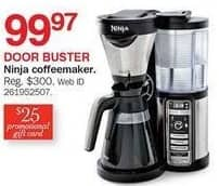 Bon-Ton Black Friday: Ninja Coffee Maker + $25 Promotional Gift Card for $99.97