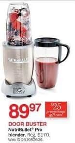 Bon-Ton Black Friday: NutriBullet Pro Blender + $25 Promotional Gift Card for $89.97