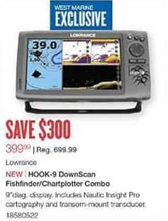 West Marine Black Friday: Lowrance HOOK-9 DownScan Fishfinder/Chartplotter Combo for $399.99