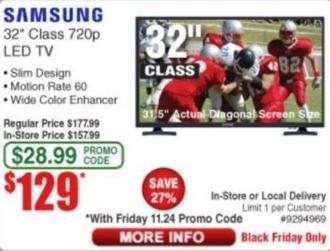 "Frys Black Friday: 32"" Samsung 720p LED TV for $129.00"