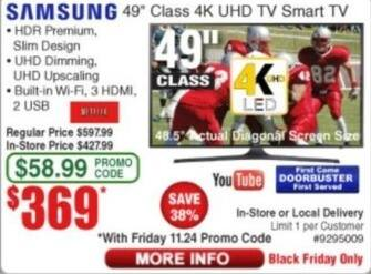 "Frys Black Friday: 49"" Samsung 4K UHD Smart TV for $369.00"