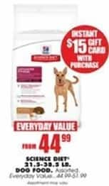 Blains Farm Fleet Black Friday: Select Science Diet Dog Food 21.5-38.5 Pound Bags + $15 Gift Card for $44.99 - $51.99