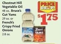 Family Dollar Black Friday: Chestnut Hill 48 oz Vegetable Oil, Bruce's 29 oz Cut Yams or French's 2.8 oz Crispy Fried Onions for $1.75