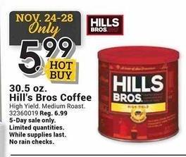 Farm and Home Supply Black Friday: Hill's Bros 30.5 oz Medium Roast Coffee for $5.99