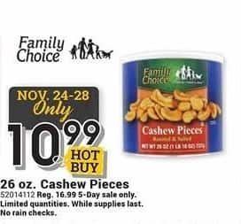 Farm and Home Supply Black Friday: Family Choice 26 oz Cashew Pieces for $10.99