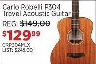 Sam Ash Black Friday: Carlo Robelli P304 Travel Acoustic Guitar for $129.99