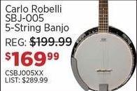 Sam Ash Black Friday: Carlo Robelli SBJ-005 5-String Banjo for $169.99