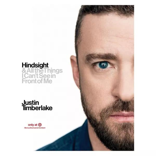 Hindsight & All the Things I Can't See in Front of Me by Justin Timberlake Target Exclusive Edition (Hardcover) PREORDER $25.47 or less
