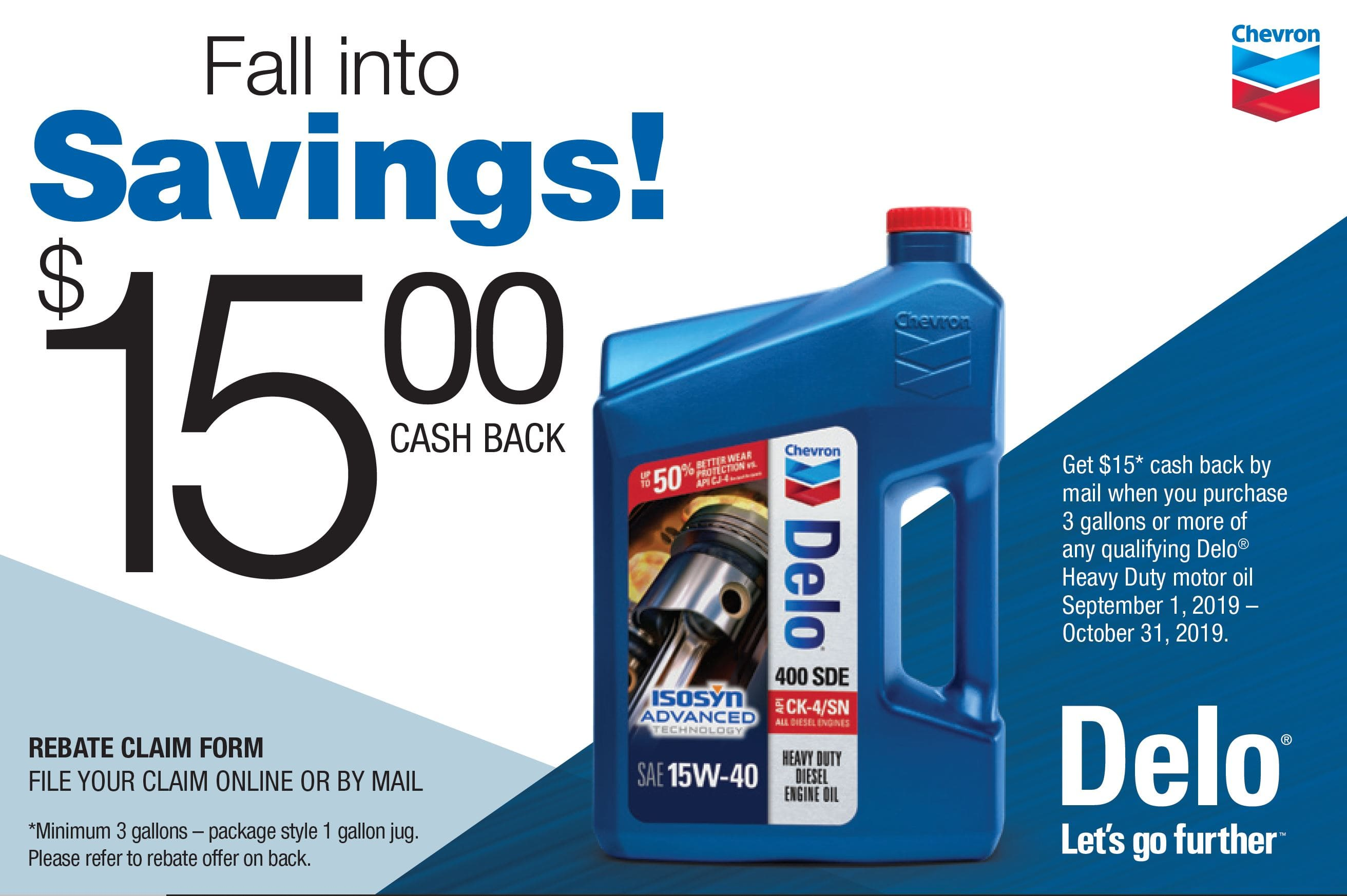 3 Pack of 1 Gallon Chevron Delo 400 SDE SAE 15W-40 for $21.96 after $15 MIR @ Walmart