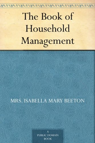 The Book of Household Management Kindle Edition