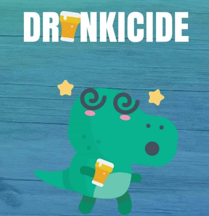 Drunkicide: the drinking game. $0.99