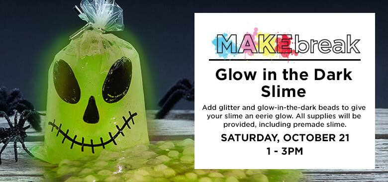 Michael's in store event Free Glow-In-The-Dark Slime Saturday, October 21 1-3 pm