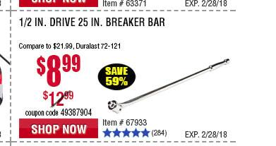 Harbor Freight Tools 3 Day Sale February 23 - 25 Electric Pole Saw $59.99 AC, 1/2 in. Drive 25 in. Breaker Bar $8.99 AC