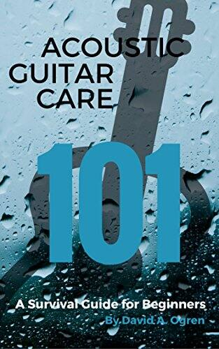 Free Kindle eBook: Acoustic Guitar Care 101: A Survival Guide for Beginners