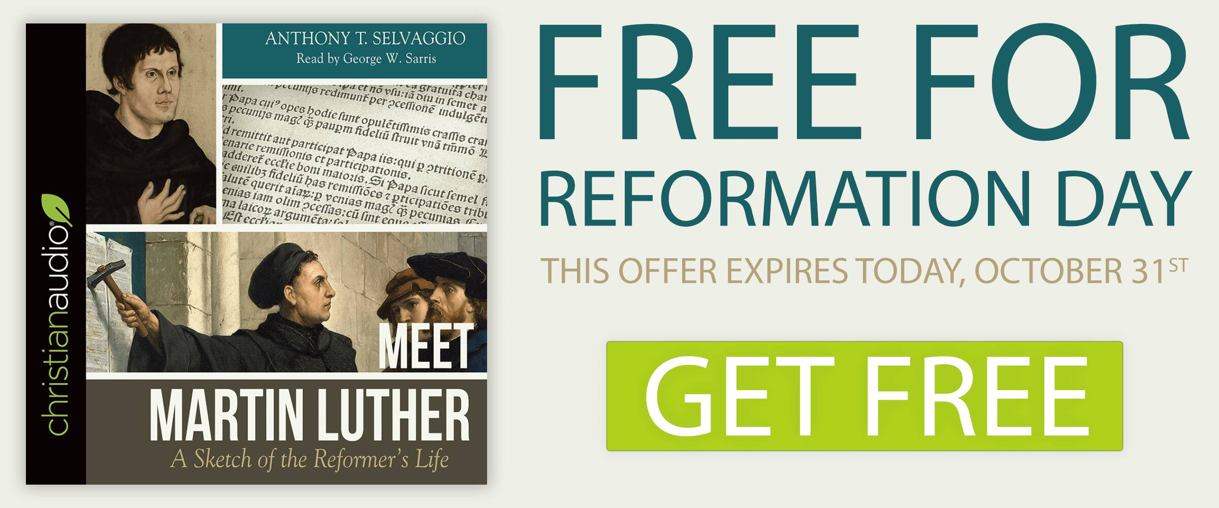 Free Audiobook - Meet Martin Luther: A Sketch of the Reformer's Life 10/31 only