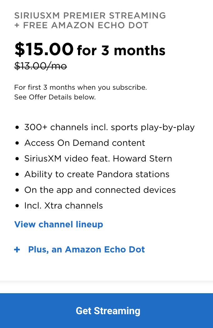 SiriusXM Premier Streaming + Free Amazon Echo Dot $15