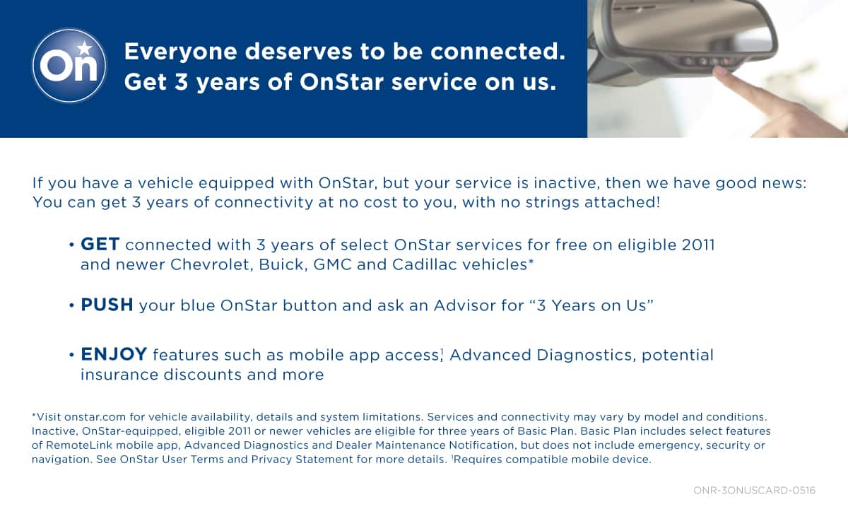 3 years of FREE ONSTAR service 2011 or newer GM models - Chevy