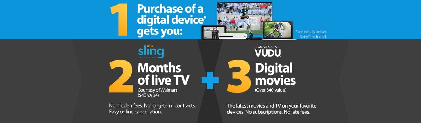 Sling TV + Vudu + Walmart - Purchase a Digital Device get 2 Months of Sling TV + 3 Digital Movies on Vudu at Walmart