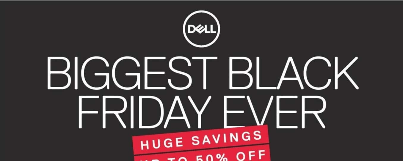 Dell Home & Office Black Friday: Lowest Price Ever. Up to 50% Off - 50%