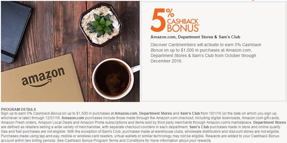Discover Card holders 5% Cashback Bonus at Amazon.com, Department Stores and Sam's Club Q4 2016.