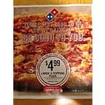 Dominos Large 2 topping pizza $4.99 for carryout only (Customer Appreciation, valid through 8/31/15) *Boston area, YMMV*
