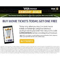 Fandango.com Deal: Fandango.com - Get 1 ticket free on purchase of 2 or more tickets using Visa Checkout. Valid only 10/4.