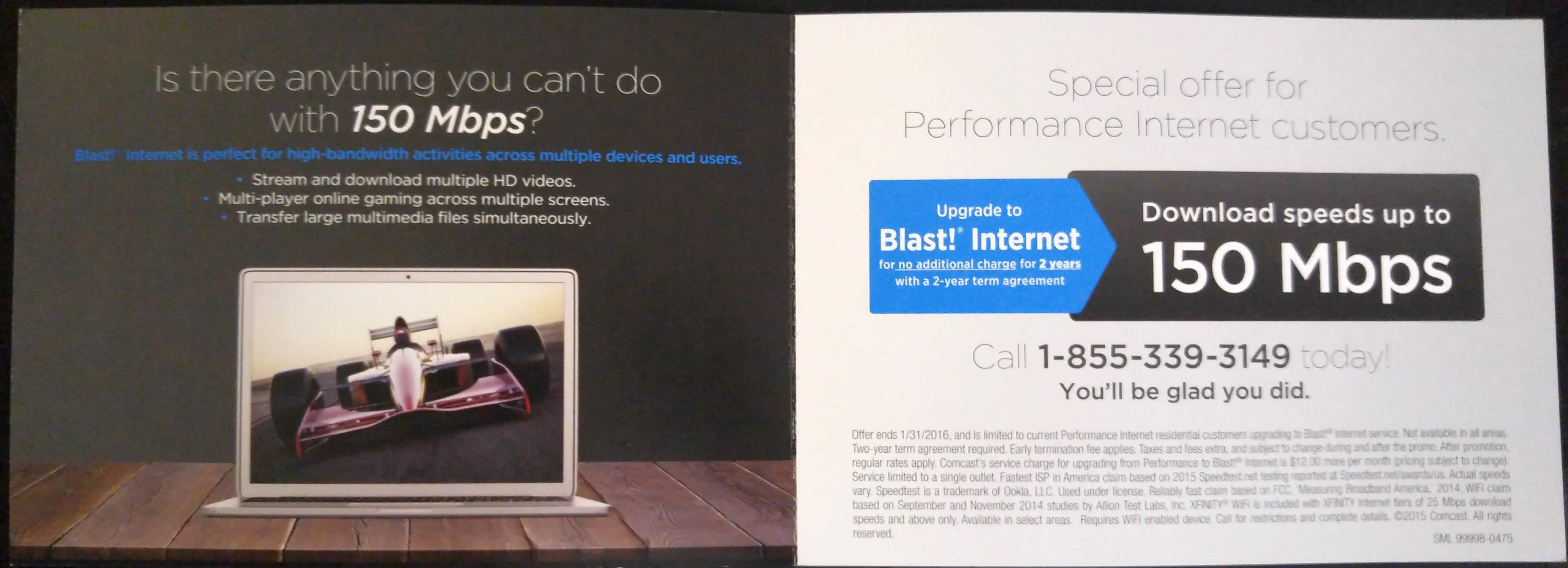 Comcast Free upgrade to Blast - 150 Mbps for current performance internet customers.