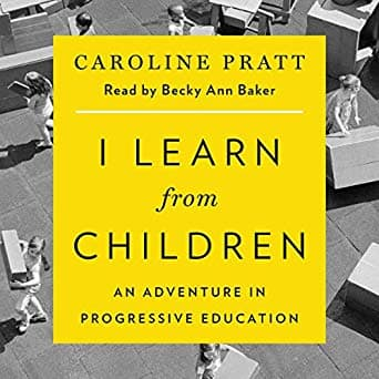 I Learn from Children: An Adventure in Progressive Education & many more Audible Audiobooks for FREE