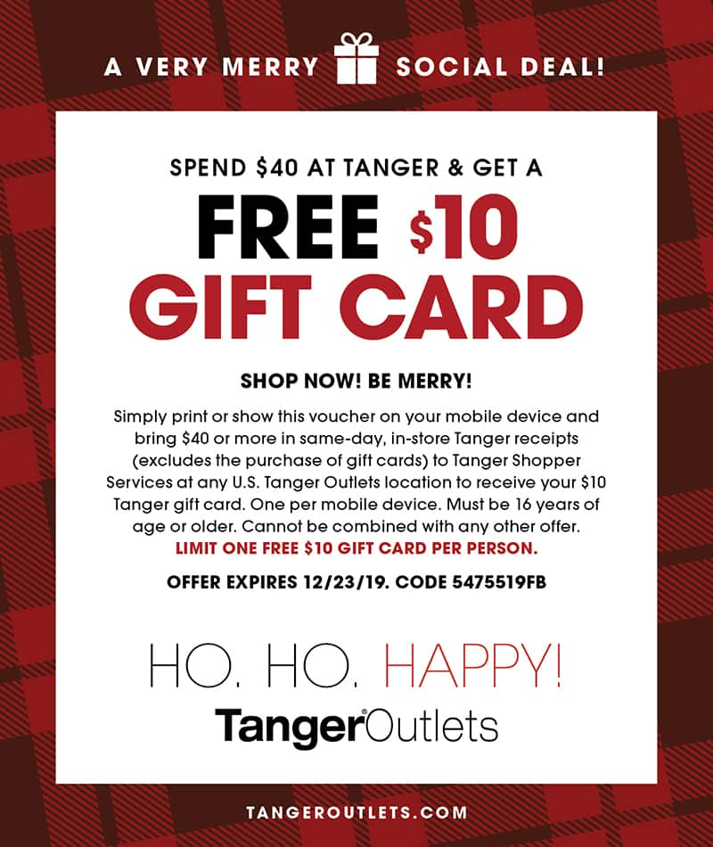 TangerOutlets: Spend $40, get $10 Gift Card (expires 12/23/19)