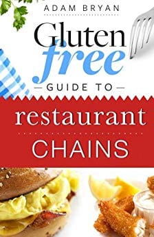 Gluten Free Guide to Restaurant Chains Kindle Edition - FREE