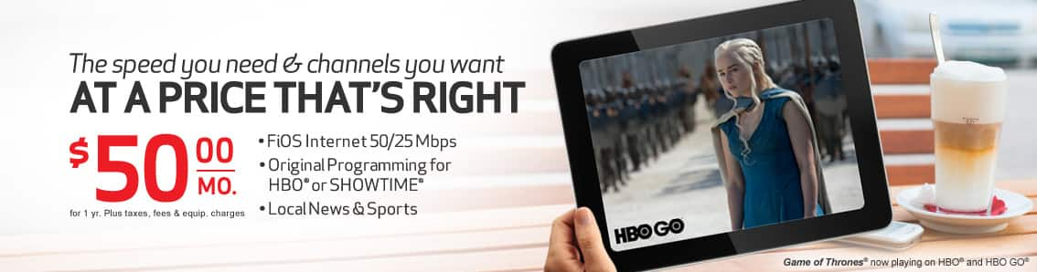 Verizon FiOS 50/25 w/ Local Channels, HBO or Showtime/month $50/month