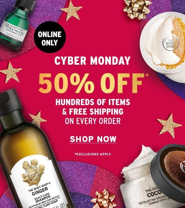 The Body Shop, Cyber Monday 50% sale + Free Shipping, exclusions apply