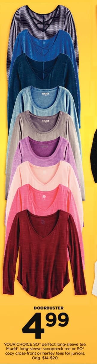 Kohl's Black Friday: Junior SO Perfect Long-Sleeve Tee, Mudd long-sleeve scoopneck Tee or SO Cozy Cross-front or Henley Tees for $4.99