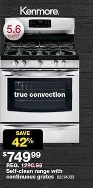 Sears Black Friday: Kenmore 5.6-cu. ft. Self-Clean Range w/ Continuous Grates (74333) for $749.99