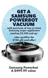 Best Buy Black Friday: Samsung Powerbot Vacuum w/Purchase of 2 or More Samsung Major Appliances Totaling $2,500+ for Free