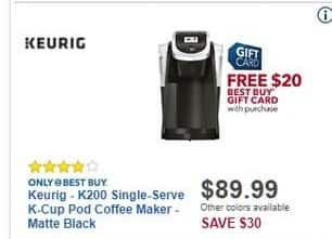 Best Buy Black Friday: Keurig K200 Matte Black Single-Serve K-Cup Pod Coffee Maker + Free $20 Best Buy Gift Card w/ Purchase for $89.99
