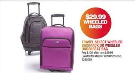 Macy's Black Friday: Travel Select Wheeled Backpack Or Wheeled Underseat Bag for $29.99