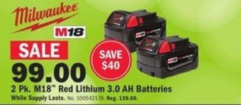 Mills Fleet Farm Black Friday: 2 Pk. Milwaukee M18 Red Lithium 3.0AH Batteries for $99.00