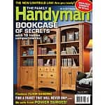 Magazine Subscriptions: Family Handyman from $5/year, Better Homes & Gardens from $4/year, Backpacker from
