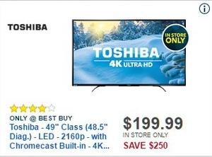 """Best Buy Black Friday: 49"""" Toshiba 4K Smart LED HDTV w/ Chromecast Built-In for $199.99"""