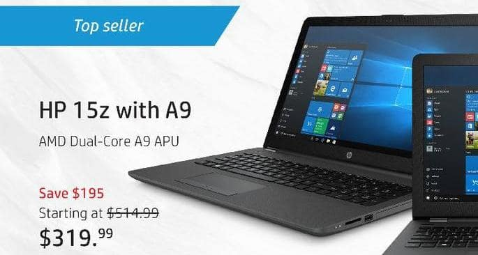"HP Black Friday: HP 15z Laptop: AMD Dual-Core A9 APU, 8GB RAM, 1TB HDD, 15.6"", Win 10 Home for $319.99"