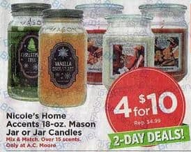 AC Moore Black Friday: Nicole's Home Accents 18-oz. Mason Jar or Jar Candles (4) for $10.00