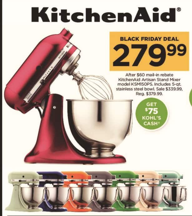 Kohl's Black Friday: KitchenAid Artisan Stand Mixer + $75 Kohl's Cash for $279.99 after $60.00 rebate
