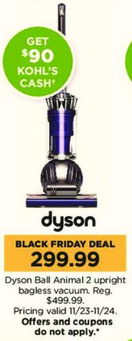 Kohl's Black Friday: Dyson Ball Animal 2 Upright Bagless Vacuum + $90 Kohl's Cash for $299.99