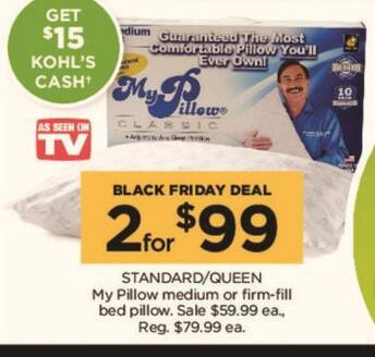 Kohl's Black Friday: (2) Standard/Queen My Pillow Medium or Firm-Fill Bed Pillow + $15 Kohl's Cash for $99.00