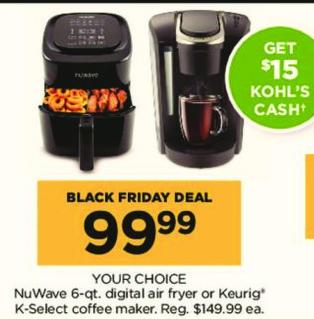 Kohl's Black Friday: NuWave 6-qt. Digital Air Fryer or Keurig K-Select Coffee Maker, Your Choice + $15 Kohl's Cash for $99.99